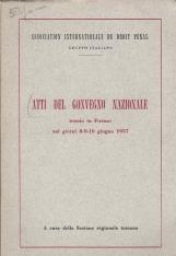 ATTI DEL CONVEGNO NAZIONALE TENUTO A FIRENZE NEI GIORNI 8-9-10 GIUGNO 1957