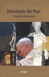 DIZIONARIO DEI PAPI I PONTEFICI DELLA STORIA