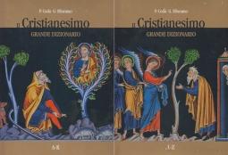 IL CRISTIANESIMO GRANDE DIZIONARIO A-K L-Z
