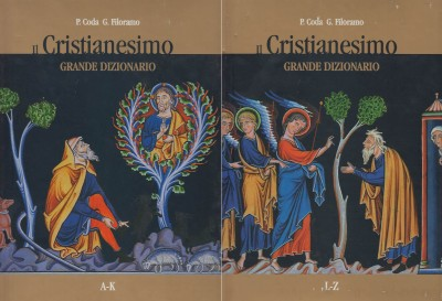 Il cristianesimo grande dizionario a-k l-z - Coda Piero - Filoramo Giovanni