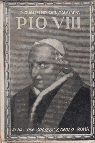 Pio viii - Guglielmo Can. Malazampa