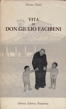 VITA DI DON GIULIO FACIBENI