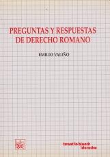 PREGUNTAS Y RESPUESTAS DE DERECHO ROMANO