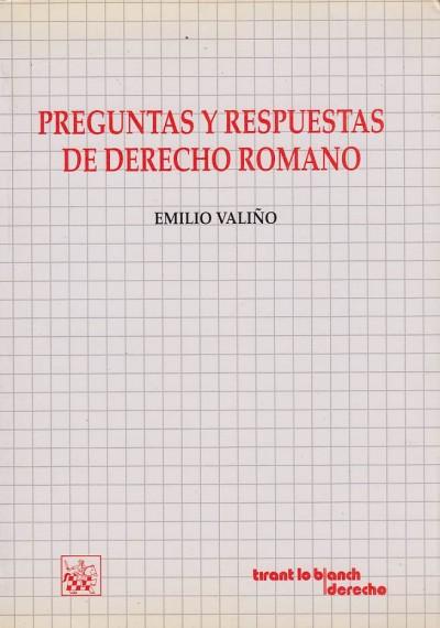 Preguntas y respuestas de derecho romano - Vali?o Emilio