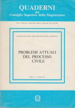 PROBLEMI ATTUALI DEL PROCESSO CIVILE