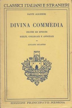 DIVINA COMMEDIA FIGURE ED EPISODI SCELTI, COLLEGATI E ANNOTATI DA LUCIANO NICASTRO