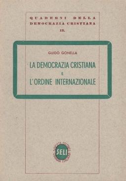 LA DEMOCRAZIA CRISTIANA E L'ORDINE INTERNAZIONALE