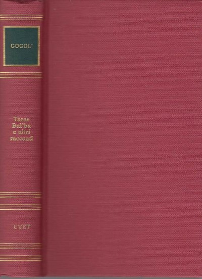 Taras bul'ba e altri racconti - Gogol'
