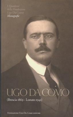 UGO DA COMO BRESCIA 1869 - LONATO 1941