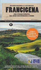 FRANCIGENA. UNA STRADA EUROPEA DAL GRAN SAN BERNARDO A ROMA