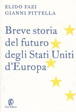 BREVE STORIA DEGLI STATI UNITI D'EUROPA