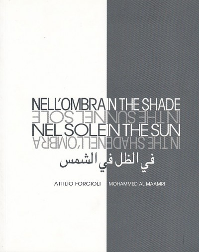 Nell'ombra nel sole - Attilio Forgioli - Mohammed Al Maamri