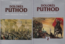 CATALOGO GENERALE DELLE OPERE DI DOLOR?S PUTHOD DIPINTI E DISEGNI DAL 1948 AL 1944. SECONDO VOLUME 1994-1999