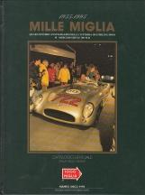 1955-1995 MILLE MIGLIA QUARANTESIMO ANNIVERSARIO DELLA VITTORIA DI STIRLIN MOSS SU MERCEDES-BENZ 300 SLR CATALOGO UFFICIALE DELLE MILLE MIGLIA