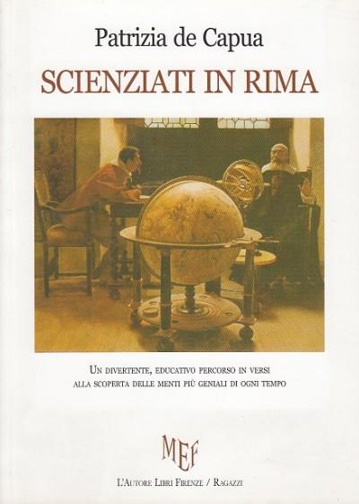 Scienziati in rima - De Capua Patrizia