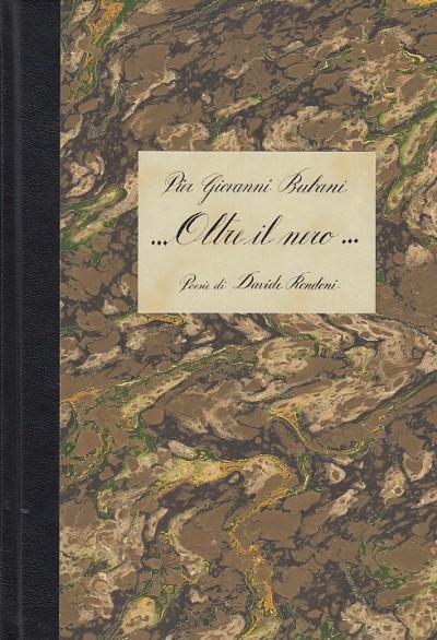 Oltre il nero con poesie di davide rondoni - Bubani Pier Giovanni