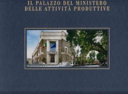 IL PALAZZO DEL MINISTERO DELLE ATTIVIT? PRODUTTIVE. EDIZ. ITALIA E INGLESE
