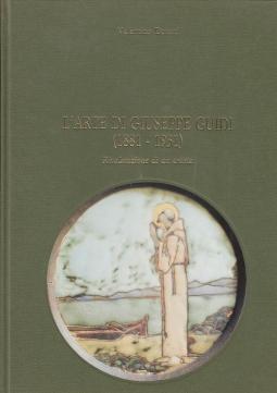 L'ARTE DI GIUSEPPE GUIDI 1881-1931 RIVALUTAZIONE DI UN ARTISTA
