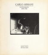CARLO ARMANI FOTOGRAFO 1898-1984