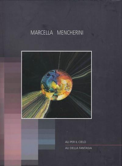 Ali per il cielo ali della fantasia - Mencherini Marcella