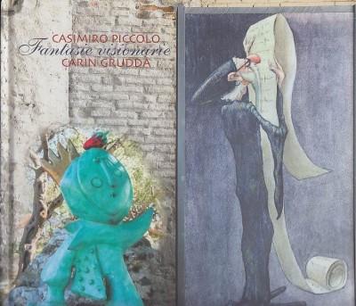 Casimiro piccolo, carin giuffirda fantasie visionarie - Mattarella Lea - Mazza Silvia (a Cura Di)