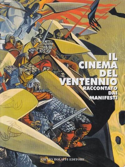 Il cinema del ventennio raccontato dai manifesti - Ventavoli Lorenzo (a Cura Di)