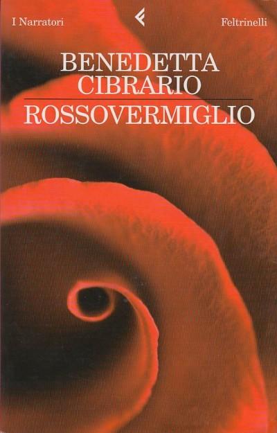 Rosso vermiglio - Cibrario Benedetta