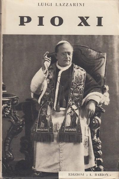 Pio xi - Lazzarini Luigi