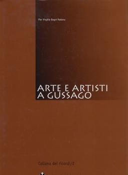 ARTE E ARTISTI A GUSSAGO