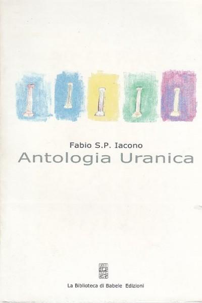 Antologia uranica - Iacono S.p. Fabio