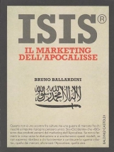 ISIS IL MARKETING DELL'APOCALISSE