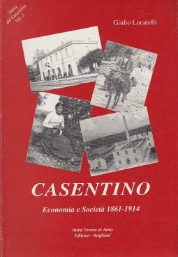 CASENTINO ECONOMIA E SOCIET? 1861-1914