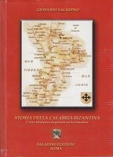 STORIA DELLA CALABRIA BIZANTINA L'ALTO MEDIOEVO IMPERIALE ED ECCLESIASTICO