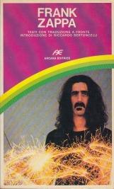 Frank Zappa. Testi con traduzione a fronte