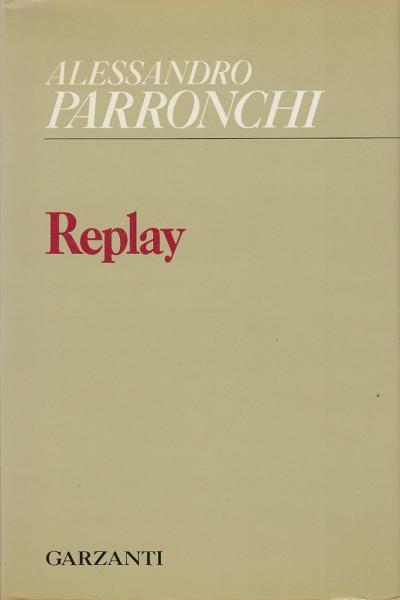 Replay (1970-1977). l'estate a pezzi (1979) - Parronchi Alessandro