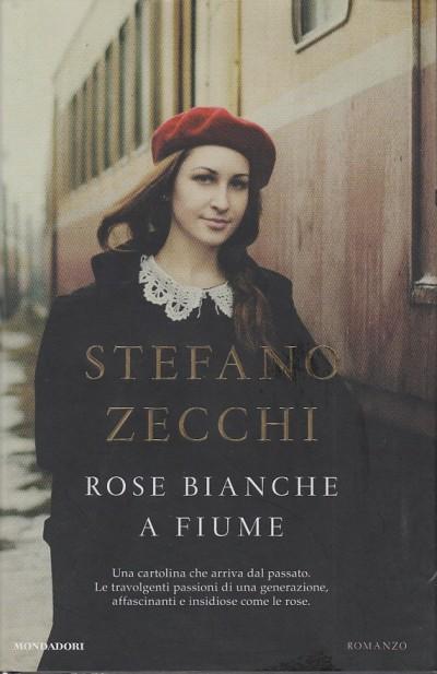 Rose bianche a fiume con dedica e autografo dell'autore - Zecchi Stefano