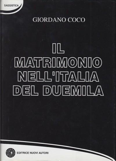 Il matrimonio nell'italia del duemila - Coco Giordano