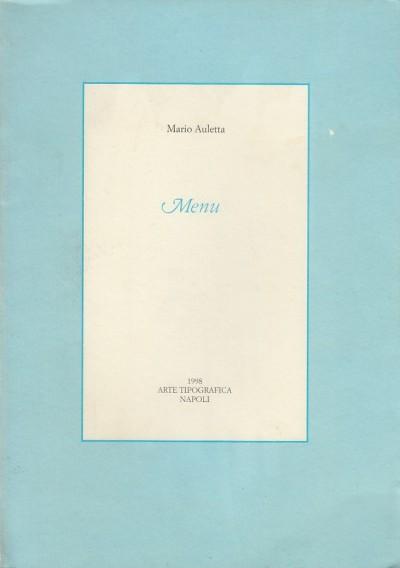 Menu. con dedica autografa dell'autore - Auletta Mario