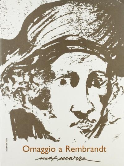 Max marra. omaggio a rembrandt - Allievi Wanna (a Cura Di)