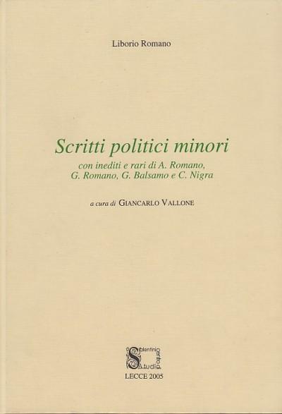 Scritti politici minori - Romano Liborio