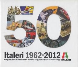 Italeri 1962 2012 Cinquant'anni di Modellismo Italiano Fifty years of Italian Modelling
