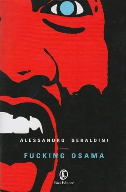Fucking Osama. Con dedica e autografo dell'autore