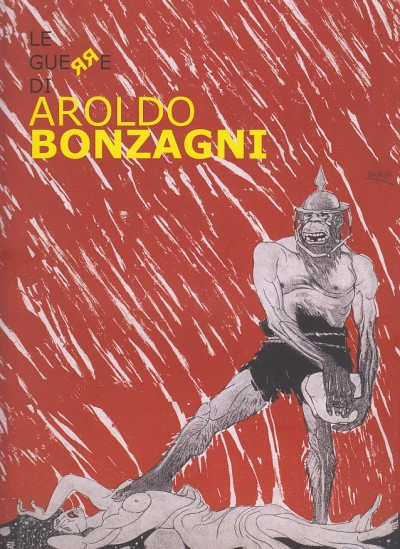 Le guerre di aroldo bonzagni - Gozzi Fausto - Pallottino Paola - Virelli Giuseppe