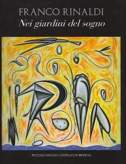Franco Rinaldi nei giardini del sogno