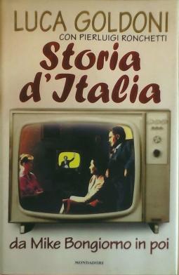 Storia d'Italia da Mike Bongiorno in poi