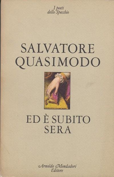 Ed è subito sera - Quasimodo Salvatore