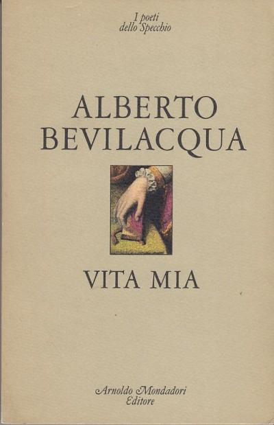 Vita mia - Bevilacqua Alberto