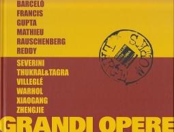 Opere Grandi Grandi Opere. Catalogo della mostra Galleria Agnellini Arte Moderna, Brescia 2 Ottobre 2011