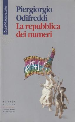 La repubblica dei numeri. Con dedica dell'autore