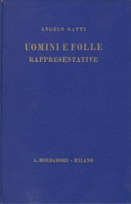 Uomini e folle rappresentative (1793-1890) Saggi Storici